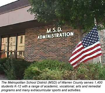 photo: MSD Warren County serves 1400 students in new or recently remodeled facilities.